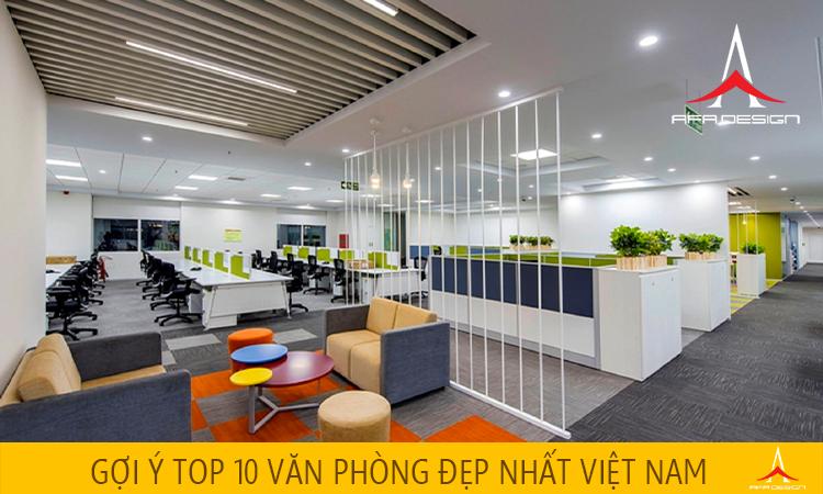 Gợi ý top 10 văn phòng đẹp nhất Việt Nam